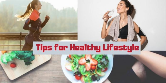 Tips for healthy lifestyle